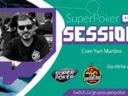 SuperPoker Session com Yuri Martins