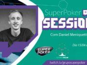 SuperPoker Session - Daniel Meniquetti