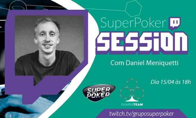 SuperPoker Session - Daniel Meniquetti
