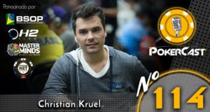 Christian Kruel no 114º Pokercast