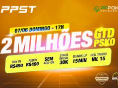 Torneio de R$ 2 milhões garantidos - PPST