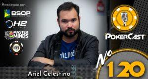 Ariel Bahia - Pokercast120