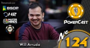Will Arruda - Pokercast 124