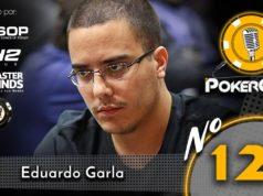 Eduardo Garla - Pokercast 129