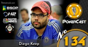 Diego Keep é o entrevistado do 134º episódio do Pokercast