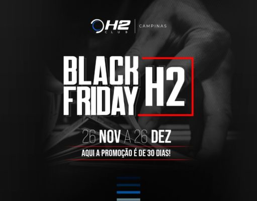 Black Friday H2 agitará as mesas do H2 Club Campinas
