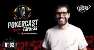 Segundo episódio do Pokercast Express by PokerStars vem com tudo