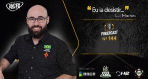 Lui Martins e o momento em que quase desistiu do poker