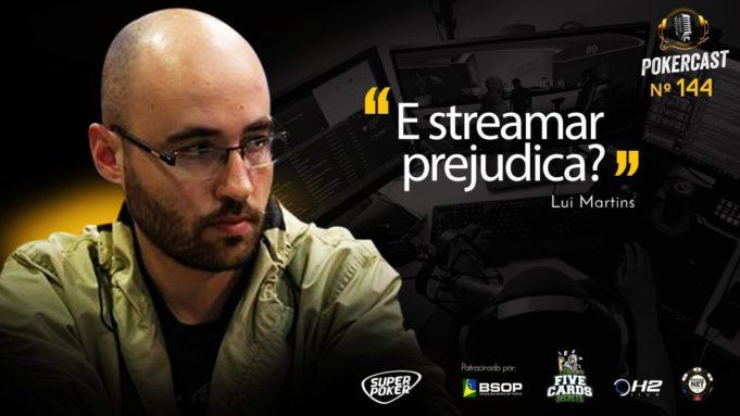 Lui Martins opinou sobre a questão dos streamers no poker