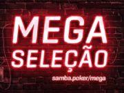 Mega Seleção do Samba Poker Team já está valendo