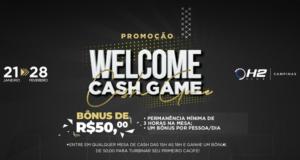"""""""Welcome Cash Game"""" começa hoje (21) nas mesas do H2 Club Campinas"""