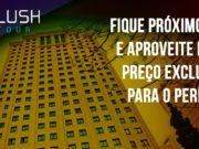 Flush Tour tem condições especiais para o CPH