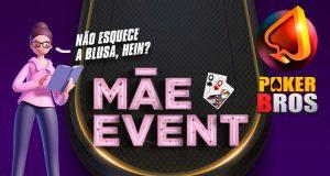 Mãe Event é iniciativa especial do PokerBROS para o Dia das Mães