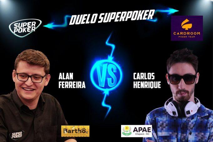 Duelo SuperPoker colocará frente a frente Alan Ferreira e Carlos Henrique