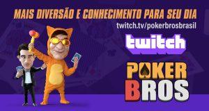 Canal do PokerBROS na Twitch vai trazer muito conteúdo de qualidade