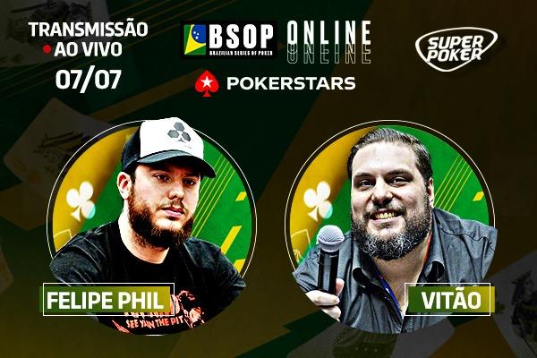 Felipe Phil e Victor Marques irão trazer todas as emoções do BSOP Online