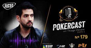 "Pokercast #179 traz de volta Thiago ""Decano"" Nishijima"