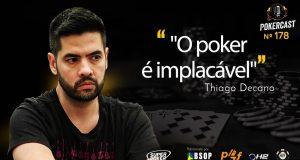 Thiago Decano falou sobre a relação do poker com o psicológico do jogador